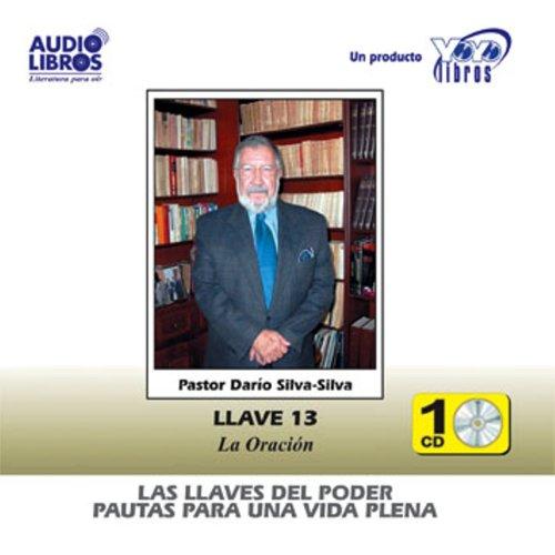 『Las Llaves Del Poder - Pautas Para Una Vida Plena Llave 13』のカバーアート