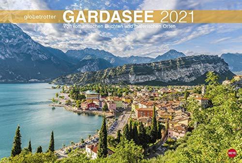 Gardasee Globetrotter - Von romantischen Buchten und malerischen Orten - Reisekalender 2021 - Foto-Wandkalender mit Monatskalendarium - Format 58 x 39 cm