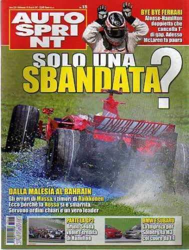 Autosprint Auto Sprint 15 Aprile 2007 Massa Raikkonen, Bruno Senna