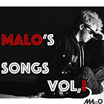 Malo's SONGS Vol, 1