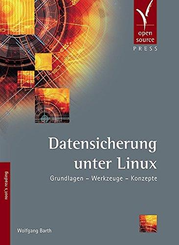 Datensicherung unter Linux: Grundlagen - Werkzeuge - Konzepte