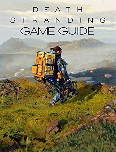 Death Stranding: Game Guide (English Edition)