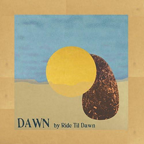 Ride Til Dawn