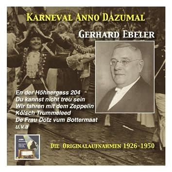 Karneval wie Anno dazumal: Du kannst nicht treu sein - Gerhard Ebeler (Recorded 1926-1950)