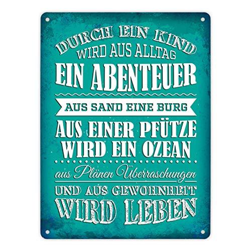 trendaffe - Metallschild XL mit Spruch: Durch EIN Kind wir aus Alltag EIN Abenteuer