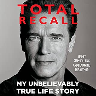 Total Recall     My Unbelievably True Life Story              Written by:                                                                                                                                 Arnold Schwarzenegger                               Narrated by:                                                                                                                                 Stephen Lang,                                                                                        Arnold Schwarzenegger                      Length: 23 hrs and 21 mins     123 ratings     Overall 4.8