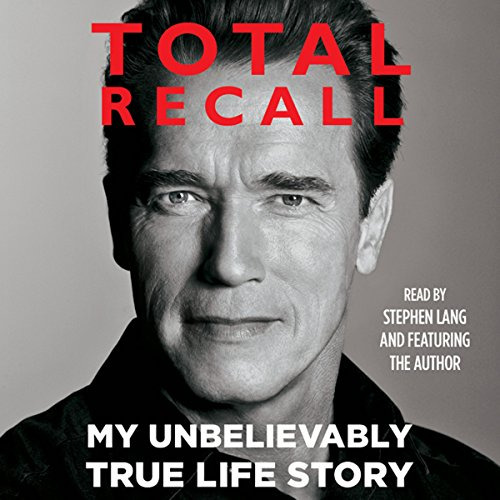 Total Recall     My Unbelievably True Life Story              By:                                                                                                                                 Arnold Schwarzenegger                               Narrated by:                                                                                                                                 Stephen Lang,                                                                                        Arnold Schwarzenegger                      Length: 23 hrs and 21 mins     2,489 ratings     Overall 4.7