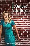 L'Ombre Sombre: Sur la voie de l'évolution II (French Edition)