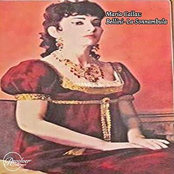 Maria Callas: Bellini- La Sonnambula