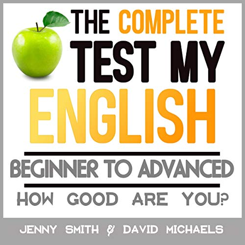 Couverture de The Complete Test My English: How Good Are You?