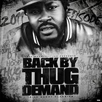 Back by Thug Demand (The Mixed Tape)