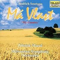 Smetana: Ma Vlast (My Country) by Macal/Milwaukee SO (1992-04-24)