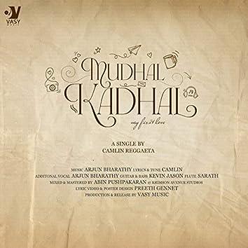 Mudhal Kadhal - Single