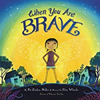 When You Are Brave (Little Brown Young Readers Us)