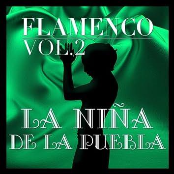 Flamenco: La Niña de la Puebla Vol.2