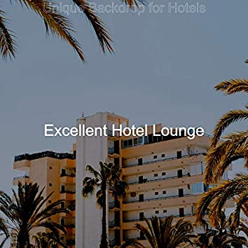 Unique Backdrop for Hotels