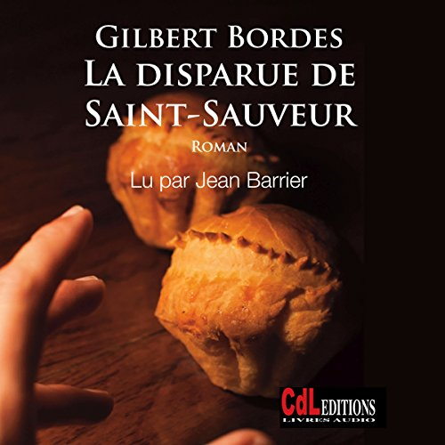 GILBERT BORDES - LA DISPARUE DE SAINT-SAUVEUR [MP3 192KBPS]