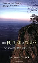 The Future Is Yours: Do Something About It!