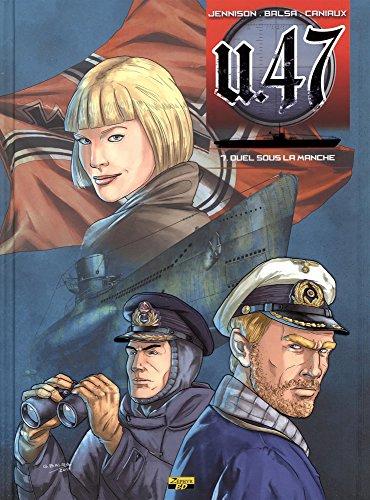 U.47, Tome : Duel dans la Manche : Exlibris numéroté et signé