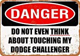 YASMINE HANCOCK Do Not Touch My Dodge Challenger Metall Plaque Zinn Logo Poster Wand Kunst Cafe Club...