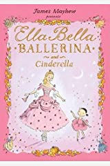 Ella Bella Ballerina and Cinderella (Ella Bella Ballerina Series) Hardcover