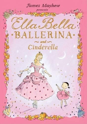Ella Bella Ballerina and Cinderella…