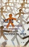 Métaphysique des moeurs, première partie - Doctrine du droit de Michel Villey (Préface), Emmanuel Kant (15 novembre 2011) Broché - 15/11/2011