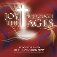 Joy Through The Ages: Salvation Army Boscombe Band