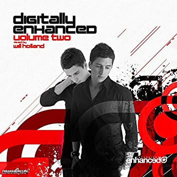 Digitally Enhanced, Vol. Two: Mixed By Will Holland