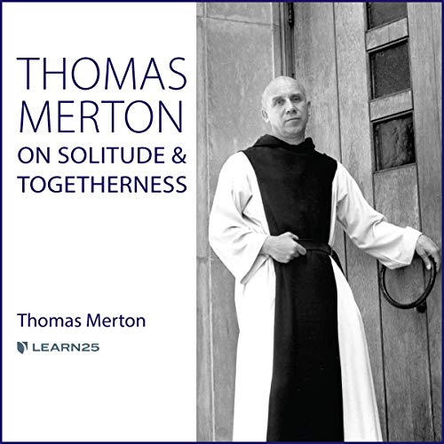 Thomas Merton on Solitude and Togetherness copertina