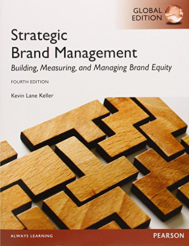 Keller, K: Strategic Brand Management: Global Edition