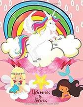 Unicornios y Sirenas: Dulce libro para colorear para niñas de 2 a 8 años | Colorido Mundo de Unicornios y Sirenas Para Niños | Regalo con un Unicornio ... dibujo relajante para niños (Spanish Edition)