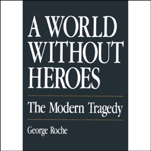 A World Without Heroes audiobook cover art
