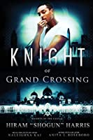 Knight of Grand Crossing