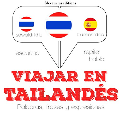 Viajar en tailandés     Escucha. Repite. Habla.              By:                                                                                                                                 J. M. Gardner                               Narrated by:                                                                                                                                 Ana,                                                                                        Rungsima                      Length: 1 hr and 27 mins     Not rated yet     Overall 0.0