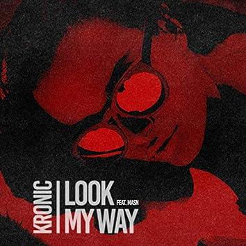 Look My Way (feat. MASN)