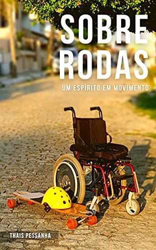 Sobre Rodas: Um espírito em movimento
