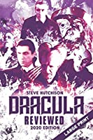 Dracula Reviewed: 2020 Edition (Large Print) (Brands of Terror 2020 (Color))