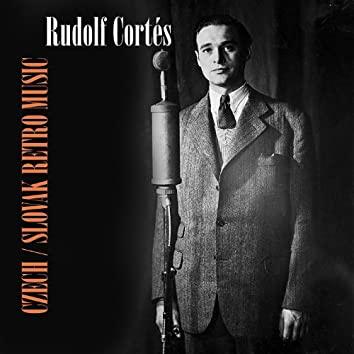 Czech/Slovak Retro  Music / Rudolf Cortés
