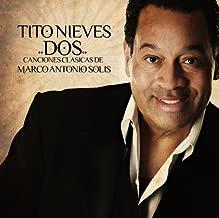 Dos Canciones Clasicas De Marco Antonio Solis by Tito Nieves (2008-10-28)