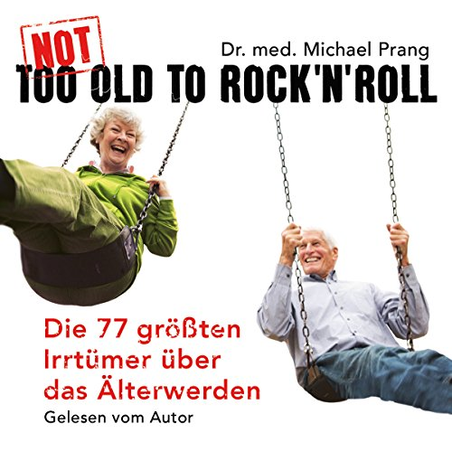 Not Too Old To Rock'n 'Roll Titelbild