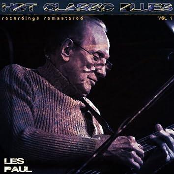 Hot Classic Blues Recordings Remastered, Vol. 1