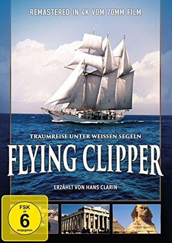 Flying Clipper - Traumreise unter weißen Segeln [DVD]