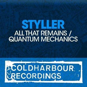 All That Remains / Quantum Mechanics
