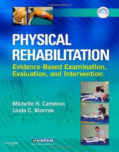 Physical Rehabilitation: Evidence-Based Examination, Evaluation, and Intervention