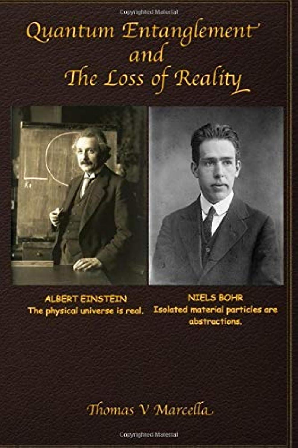仲間、同僚代わりの振る舞うQuantum Entanglement and The Loss of Reality