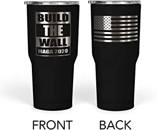 We The People - President Donald Trump Build the Wall Mug - Stainless Steel Travel Mug with American Flag - 30 oz Insulated Tumbler - Trump Gifts for Men - Trump Merchandise (Black)