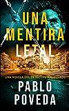 Una Mentira Letal: Una novela del detective Maldonado