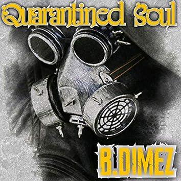 Quarantined Soul