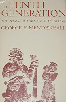 Hardcover The Tenth Generation: The Origins of the Biblical Tradition Book